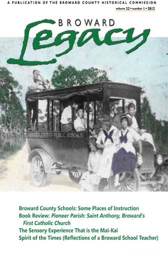 View Vol. 32 No. 1 (2012): Broward Legacy