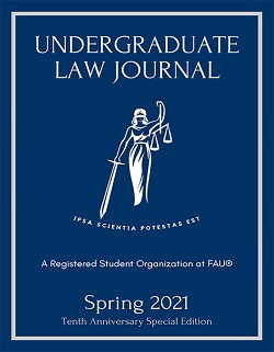 Florida Atlantic University Undergraduate Law Journal